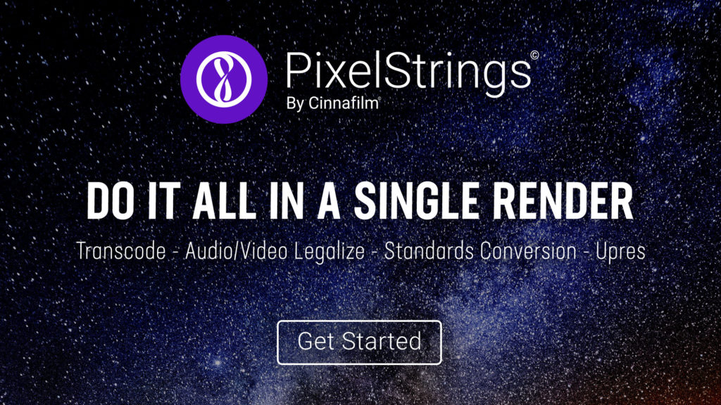 PixelStrings: Do it all in a single render - Transcode, A/V Legalize, Standards Conversion, Upres, etc.